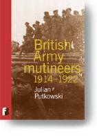 British Army Mutineers 1914-1922