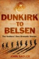 From Dunkirk To Belsen