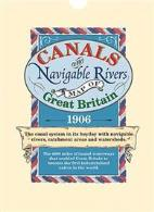 Canals & Navigable Rivers Map of Great Britain 1906