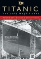 Titanic Ship Magnificent Volume 1