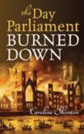 Day Parliament Burned Down