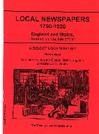 Local Newspapers 1750-1920 : England and Wales, Channel islands, Isle of Man
