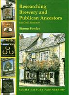 Researching Brewery and Publican Ancestors - 2nd Edition