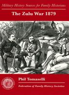 Zulu War 1879: Military Sources for Family Historians