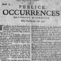 First American newspaper, published in Boston, 25 September 1690. Catalogue reference: CO 5/855 folio 121