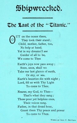Poem 'The Last of the Titanic', John C Brittain, 1912. Catalogue reference: COPY 1/886/77695