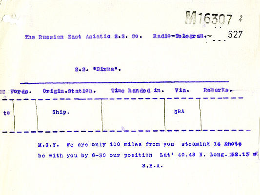 Telegram from SS Birma to RMS Titanic: We are only 100 miles from you. Catalogue reference: MT9/920C (527)
