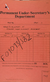 Permanent Under Secretary's Department file (catalogue reference: FO 1093/382/1)