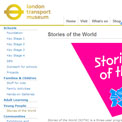 London Transport Museum - Stories of the World website