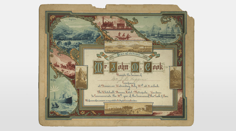 Invitation from Mr. John M. Cook to Mr. J. D. Higgins for an 1891 dinner in honour of the 'Jubilee of the Business of Thomas Cook and Son'